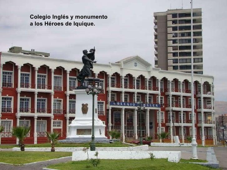 Colegio Inglés y monumento a los Héroes de Iquique.