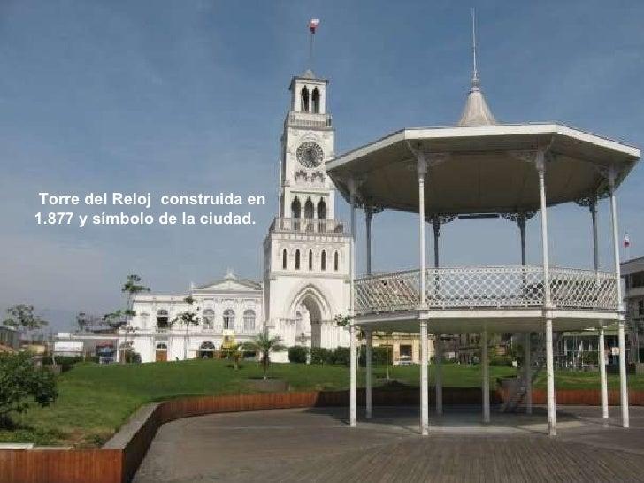 Torre del Reloj  construida en 1.877 y símbolo de la ciudad.