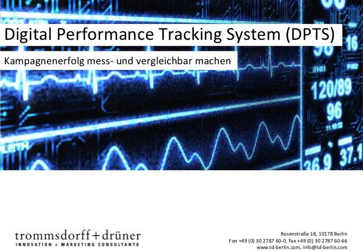 Digital Performance Tracking System (DPTS)Kampagnenerfolg mess- und vergleichbar machen                                   ...