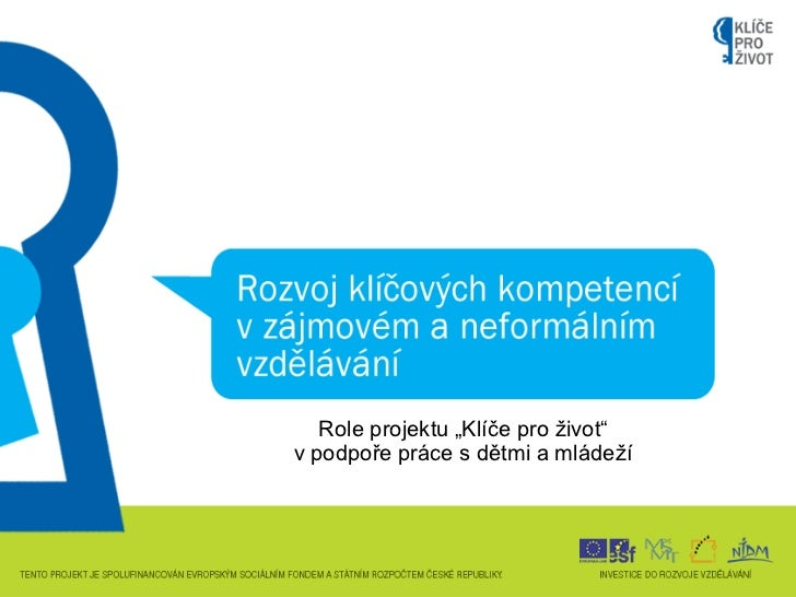 """Role projektu """"Klíče pro život""""v podpoře práce s dětmi a mládeží"""