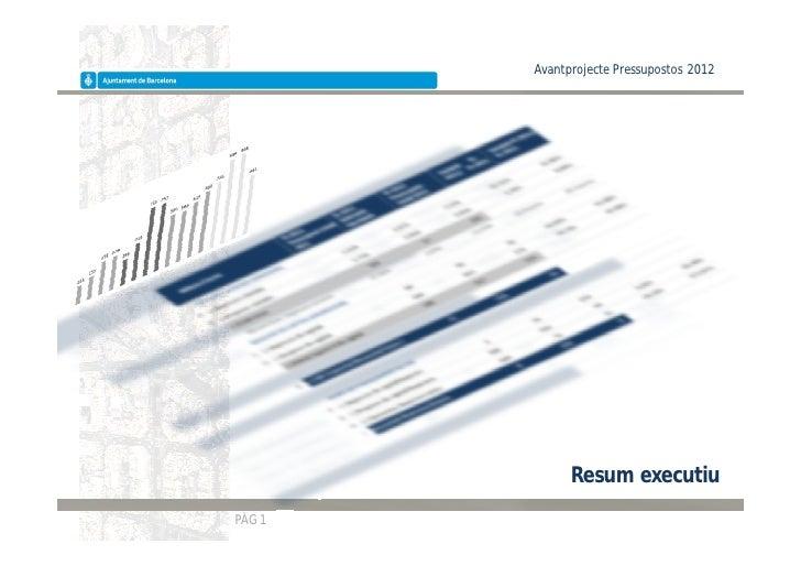 Avantprojecte Pressupostos 2012              Resum executiuPÀG 1