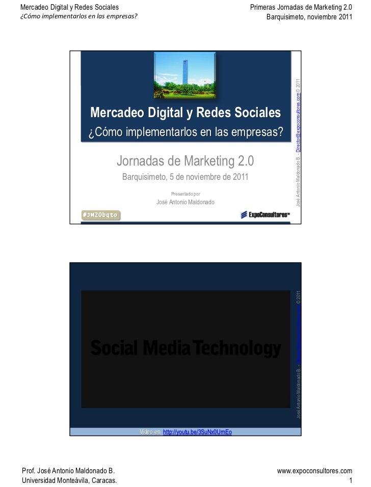 Mercadeo Digital y Redes Sociales                                              Primeras Jornadas de Marketing 2.0¿Cómo imp...