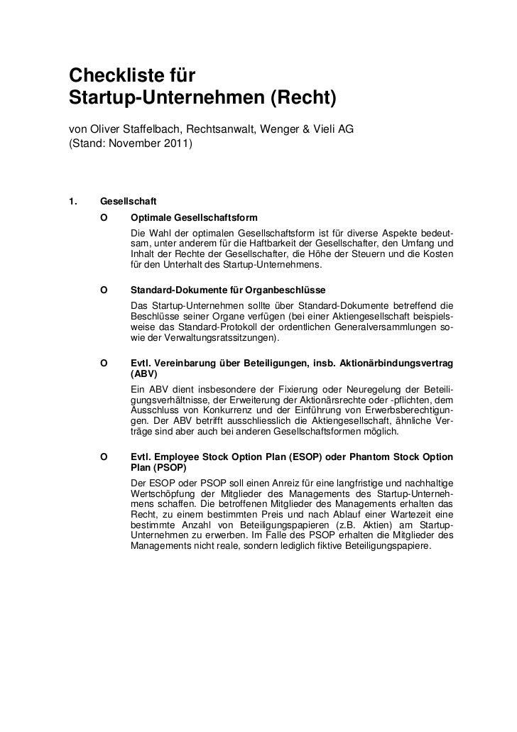 Checkliste fürStartup-Unternehmen (Recht)von Oliver Staffelbach, Rechtsanwalt, Wenger & Vieli AG(Stand: November 2011)1.  ...