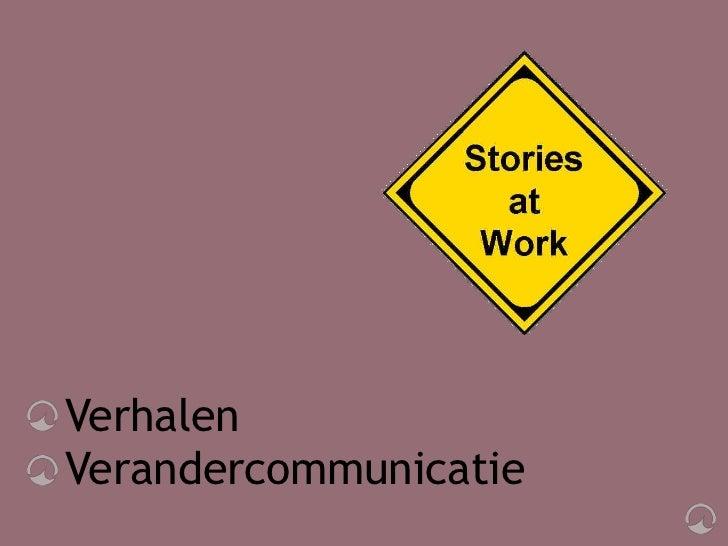 Storytelling en verandercommunicatie in de praktijk Slide 3