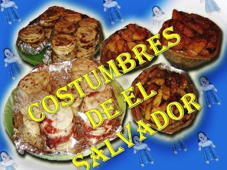 Costumbres de El Salvador<br />