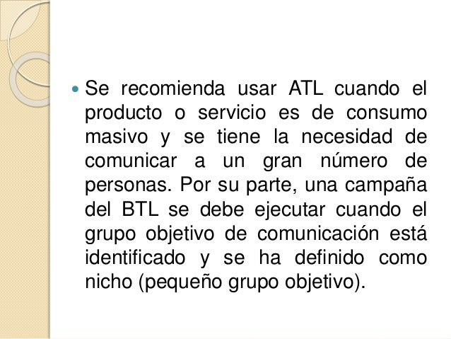 """BTL  """"Below the line"""" (BTL, Bajo la línea);  PUBLICIDAD ALTERNATIVA  MEDIOS ALTERNATIVOS"""