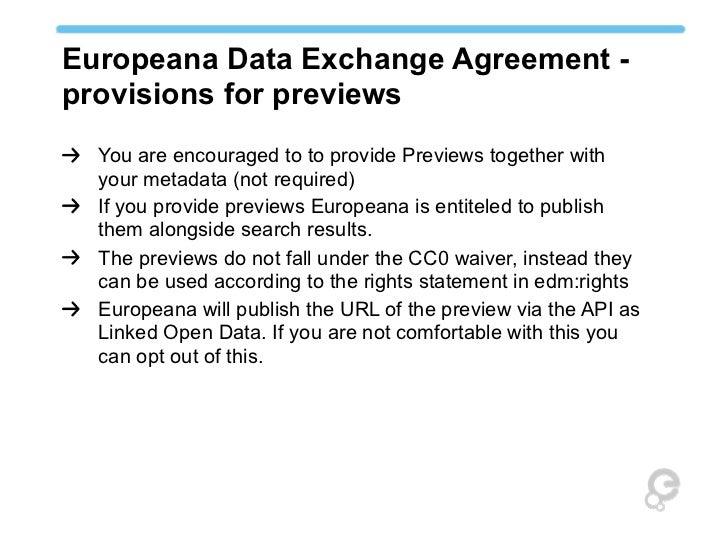 Main Aspects Of The Europeana Data Exchange Agreement