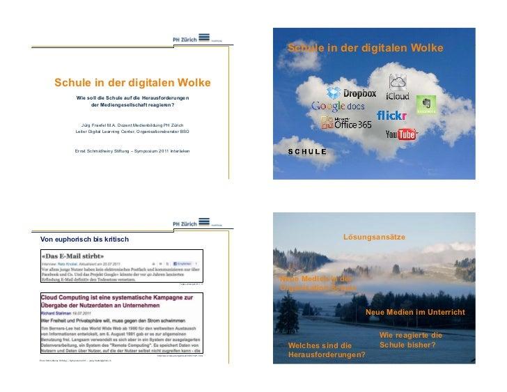 Schule in der digitalen Wolke             Schule in der digitalen Wolke                                  Wie soll die Schu...