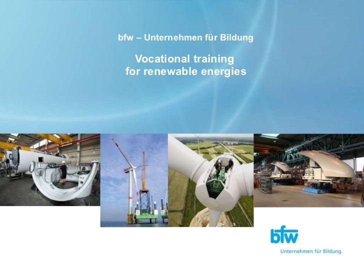 bfw – Unternehmen für Bildung Vocational training  for renewable energies