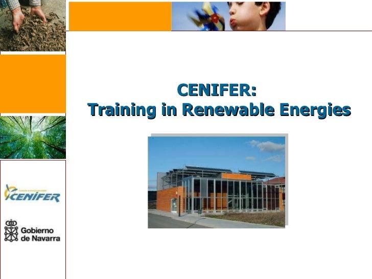 CENIFER:  Training in Renewable Energies