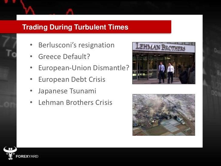 111114 Tc Trading During Turbulent Times   Ver2 Slide 3
