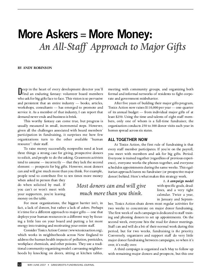 More Askers = More Money:               An All-Staff Approach to Major GiftsBY ANDY ROBINSOND    eep in the heart of every...