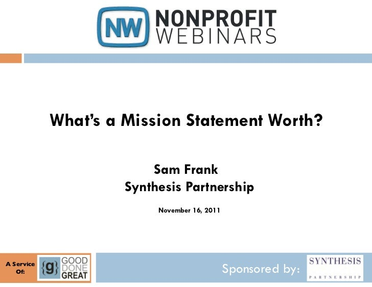 What's a Mission Statement Worth?                            Sam Frank                        Synthesis Partnership       ...