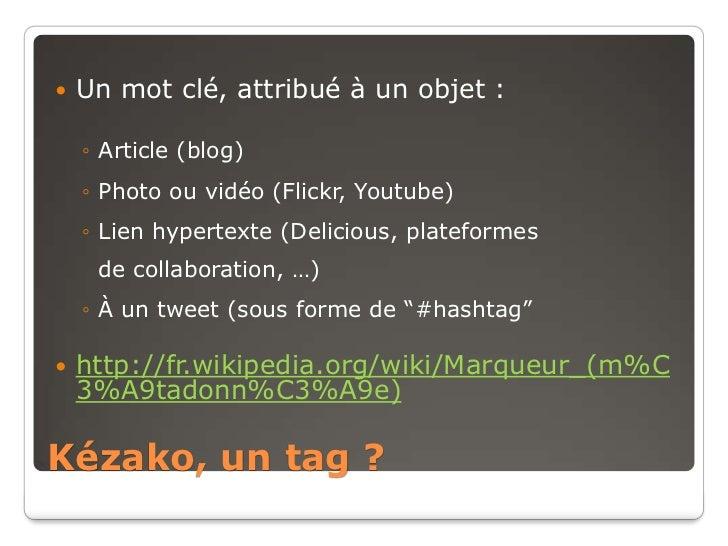 Tags, tags, tags... un peu de technique Slide 2