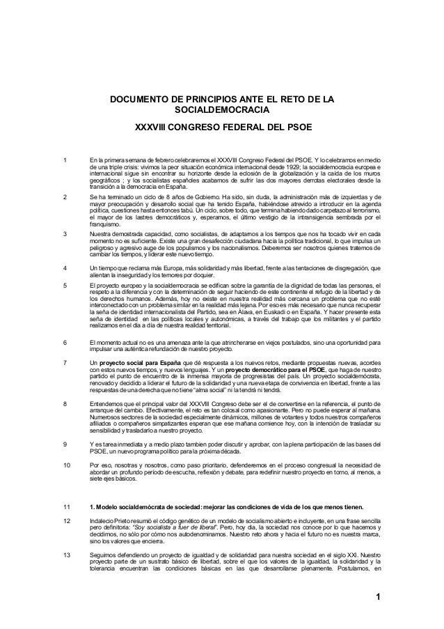 DOCUMENTO DE PRINCIPIOS ANTE EL RETO DE LA                       SOCIALDEMOCRACIA                      XXXVIII CONGRESO FE...