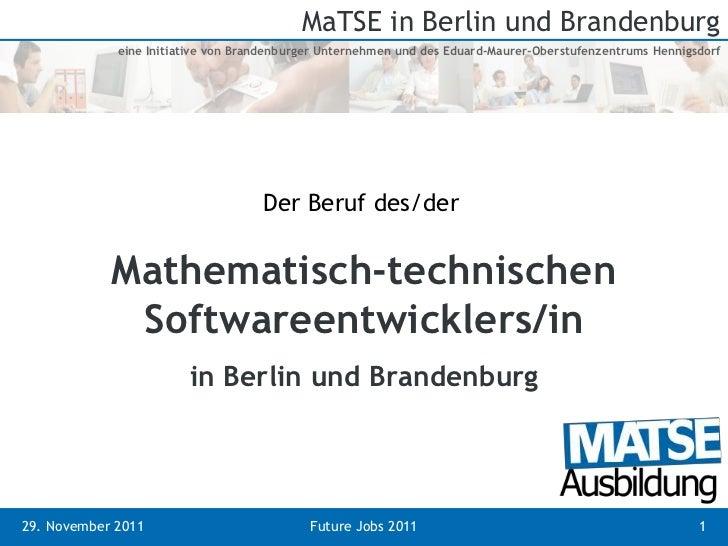 MaTSE in Berlin und Brandenburg             eine Initiative von Brandenburger Unternehmen und des Eduard-Maurer-Oberstufen...