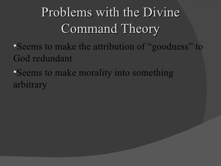 autonomy thesis divine command theory Chapter outline plus helpful hints (key terms defined in the text appear in boldface) divine command theory the autonomy thesis and religion.