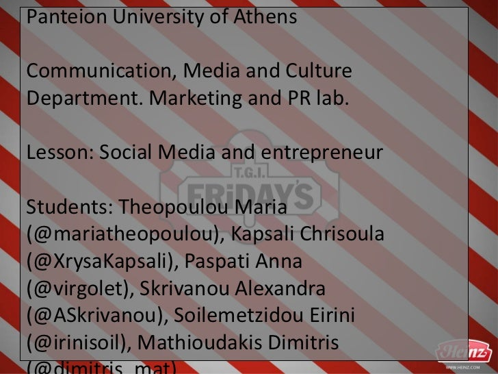 Panteion University of AthensCommunication, Media and CultureDepartment. Marketing and PR lab.Lesson: Social Media and ent...