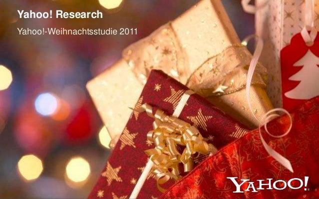 Yahoo!-Weihnachtsstudie 2011 Yahoo! Research
