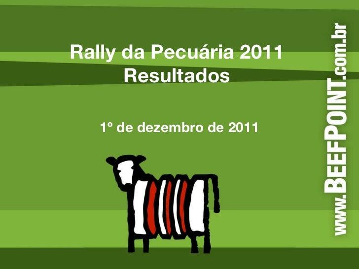 Rally da Pecuária 2011  Resultados  1º de dezembro de 2011