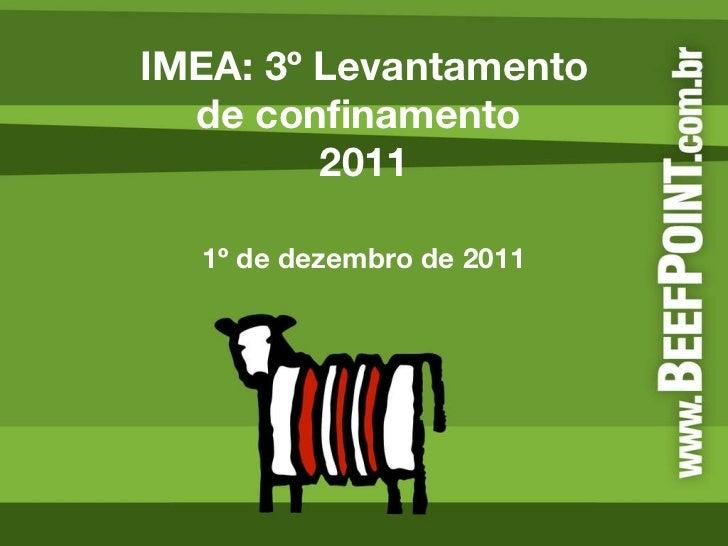 IMEA: 3º Levantamento de confinamento  2011 1º de dezembro de 2011
