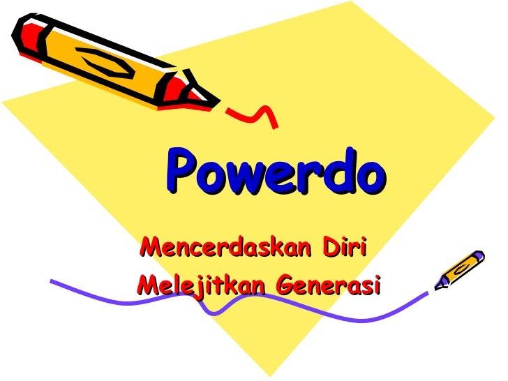 Mencerdaskan Diri  Melejitkan Generasi Powerdo