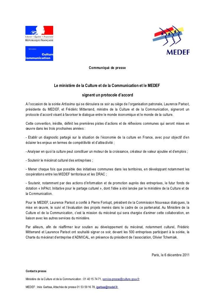 Communiqué de presse                       Le ministère de la Culture et de la Communication et le MEDEF                  ...