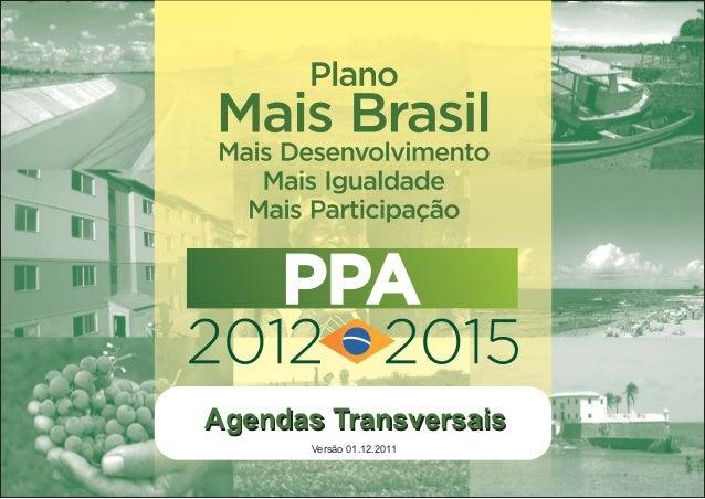 Agendas TransversaisAgendas TransversaisVersão 01.12.2011