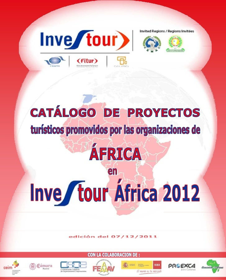 III FORO DE TURISMO EN ÁFRICA - INVESTOUR África 2012                            19 DE ENERO DE 2012 - FITUR - IFEMA - MAD...