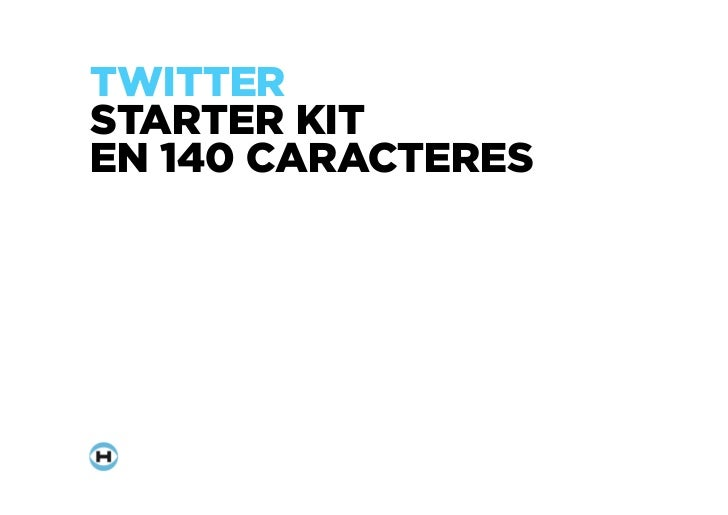 TWITTERSTARTER KITEN 140 CARACTERES