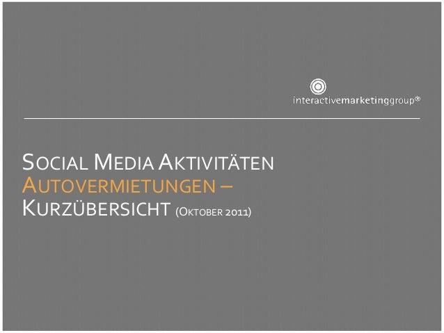 SOCIAL MEDIA AKTIVITÄTENAUTOVERMIETUNGEN –KURZÜBERSICHT (O    2011)                KTOBER