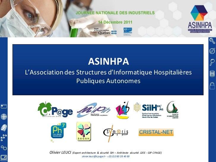 ASINHPAL'Association des Structures d'Informatique Hospitalières                  Publiques Autonomes        Olivier LEUCI...