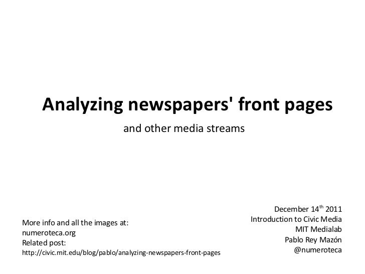 Analyzing newspapers front pages                                and other media streams                                   ...