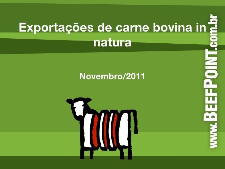 Exportações de carne bovina in natura Novembro/2011