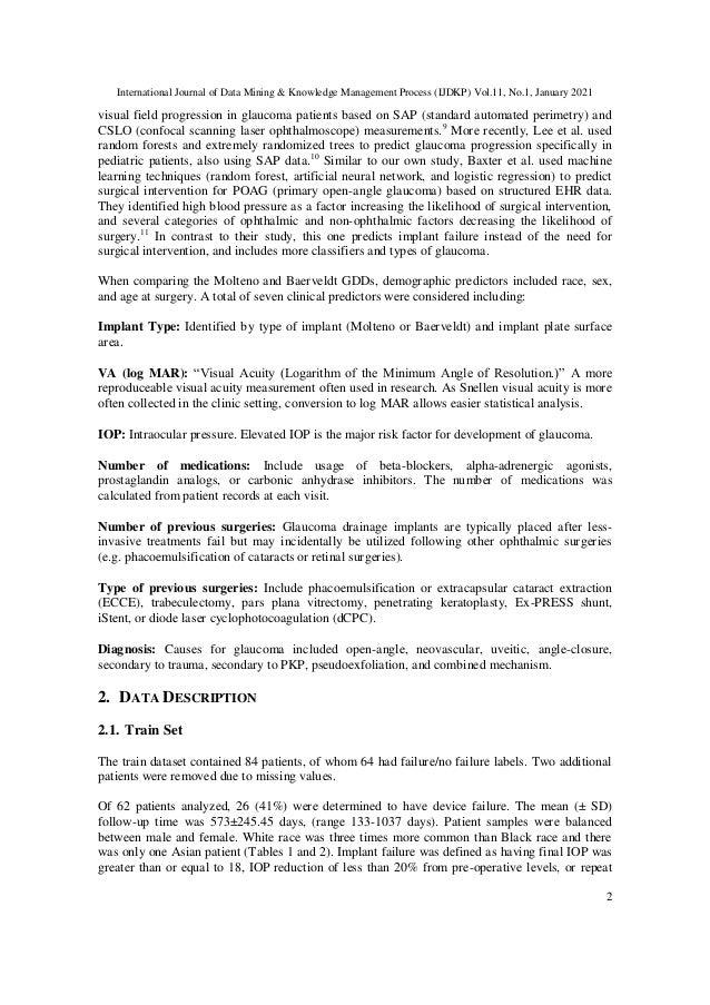 International Journal of Data Mining & Knowledge Management Process (IJDKP) Vol.11, No.1, January 2021 2 visual field prog...