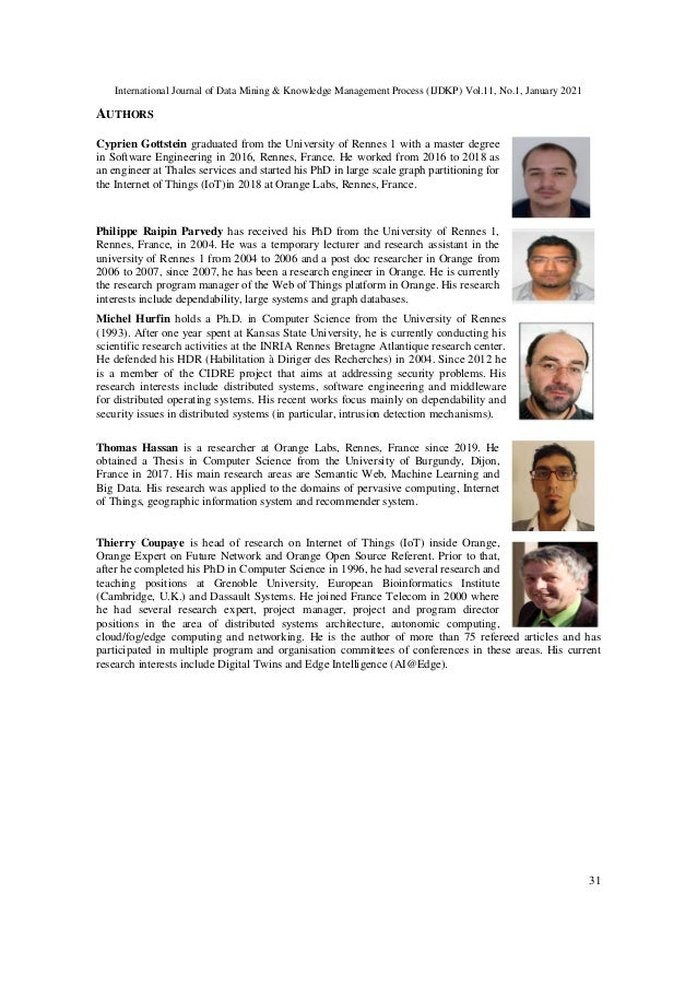 International Journal of Data Mining & Knowledge Management Process (IJDKP) Vol.11, No.1, January 2021 31 AUTHORS Cyprien ...