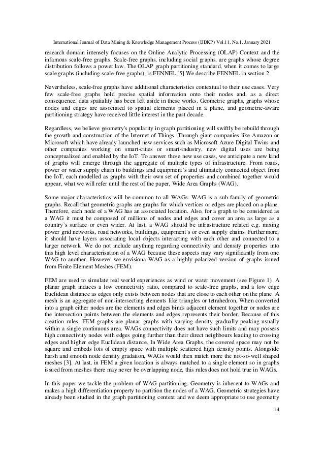 International Journal of Data Mining & Knowledge Management Process (IJDKP) Vol.11, No.1, January 2021 14 research domain ...