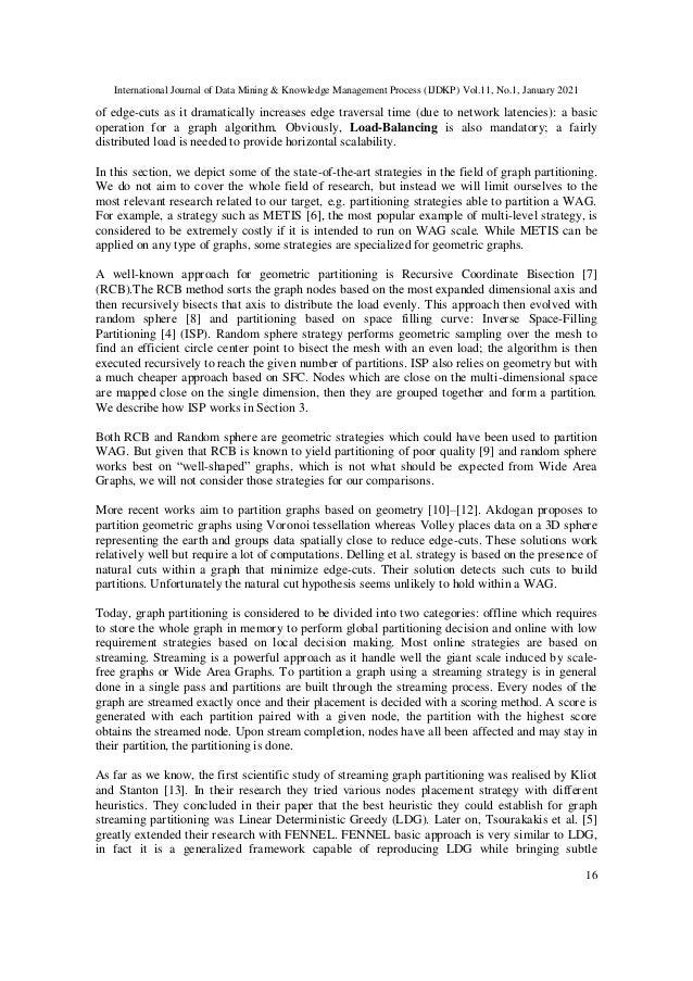International Journal of Data Mining & Knowledge Management Process (IJDKP) Vol.11, No.1, January 2021 16 of edge-cuts as ...