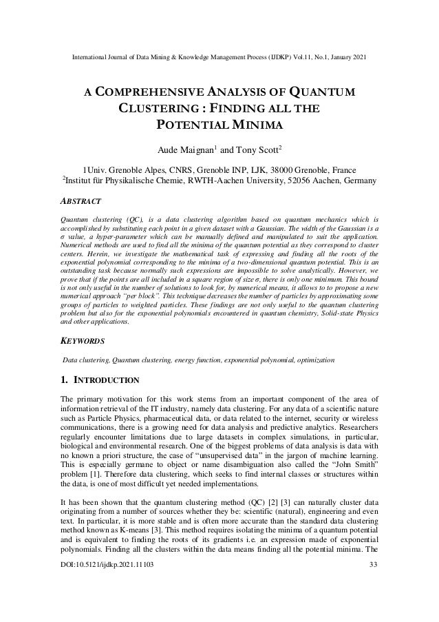 A COMPREHENSIVE ANALYSIS OF QUANTUM CLUSTERING : FINDING ALL THE POTENTIAL MINIMA