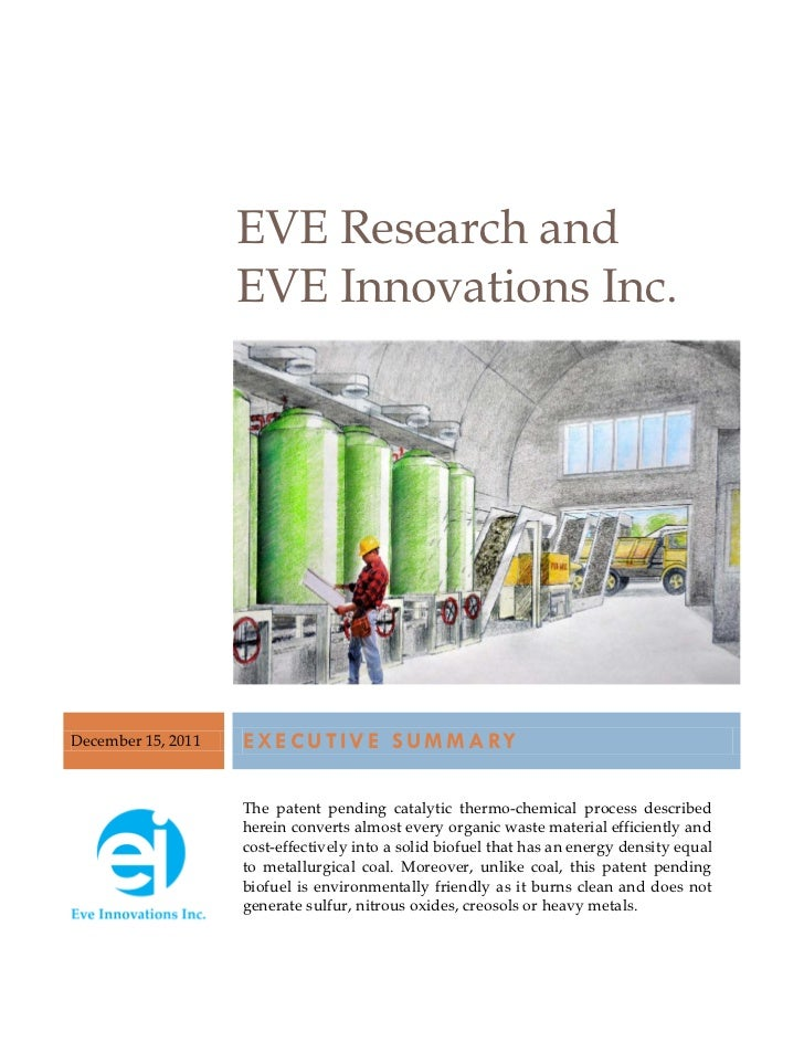 EVE Research and                    EVE Innovations Inc.December 15, 2011   E X E C U T I V E S U M M A RY                ...