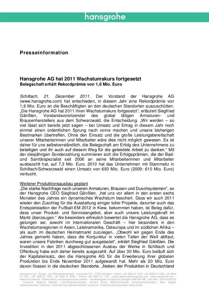 PresseinformationHansgrohe AG hat 2011 Wachstumskurs fortgesetztBelegschaft erhält Rekordprämie von 1,6 Mio. EuroSchiltach...