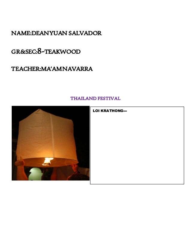 NAME:DEANYUAN SALVADOR GR&SEC:8-TEAKWOOD TEACHER:MA'AMNAVARRA THAILAND FESTIVAL LOI KRATHONG▬