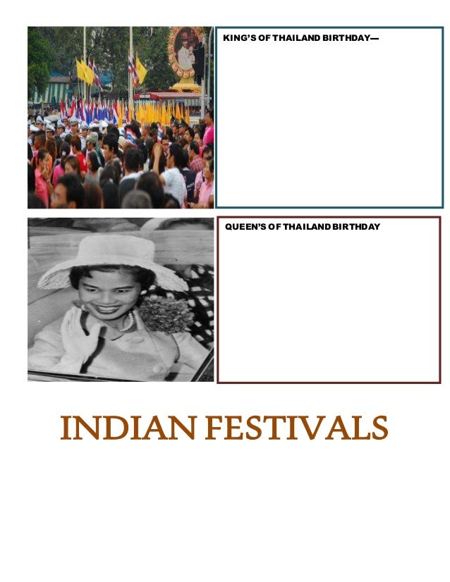 INDIAN FESTIVALS KING'S OF THAILAND BIRTHDAY▬ QUEEN'S OF THAILAND BIRTHDAY