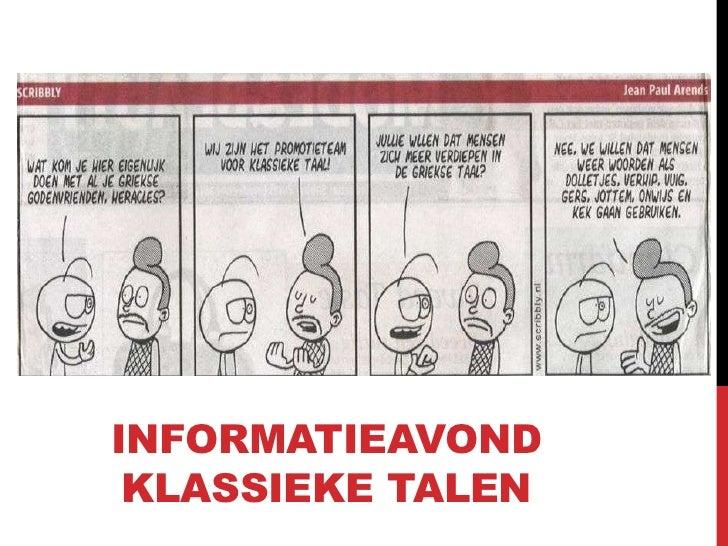 INFORMATIEAVOND KLASSIEKE TALEN