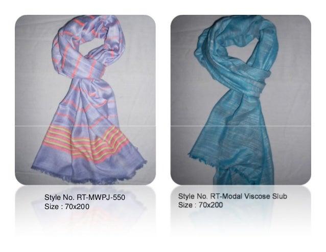 Style No. RT-Modal Viscose Slub Size : 70x200 Style No. RT-MWPJ-550 Size : 70x200