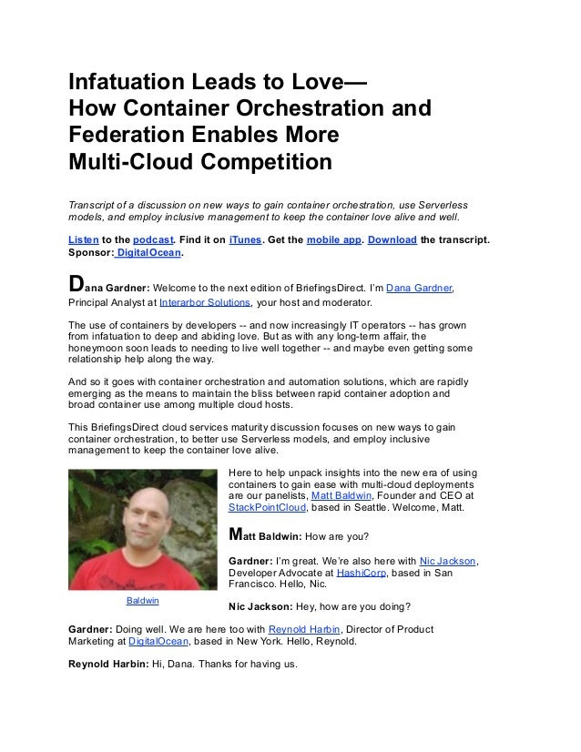 Infatuation Leads to Love— How Container Orchestration and Federation Enables More Multi-Cloud Competition Transcript of a...