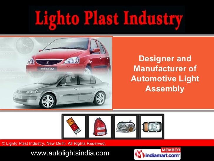 Designer and Manufacturer of Automotive Light Assembly