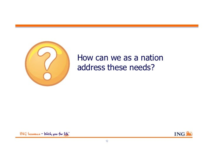 How can we as a nationaddress these needs?       12