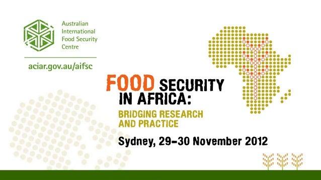 The Australian InternationalFood Security CentreMs Mellissa WoodDirector, AIFSC