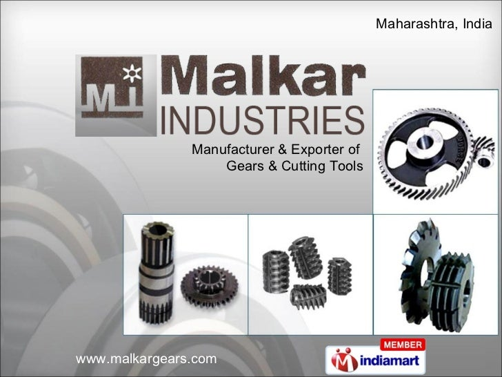 Manufacturer & Exporter of  Gears & Cutting Tools Maharashtra, India